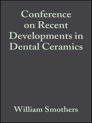 cover image of Conference on Recent Developments in Dental Ceramics