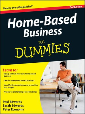 Home Based Business For Dummies Series