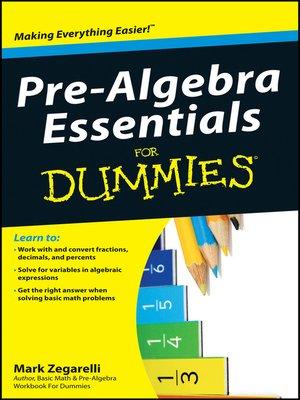 cover image of Pre-Algebra Essentials For Dummies