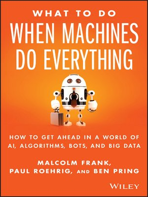 cover image of What to Do When Machines Do Everything