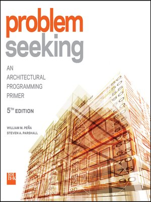 Problem seeking an architectural programming primer 5th edition pdf