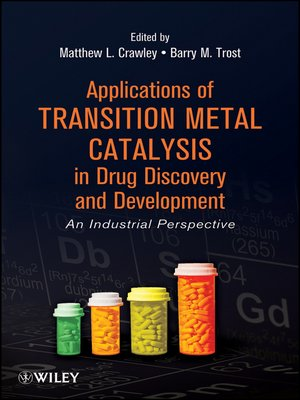 cover image of Applications of Transition Metal Catalysis in Drug Discovery and Development