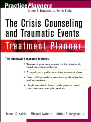 cover image of The Crisis Counseling and Traumatic Events Treatment Planner