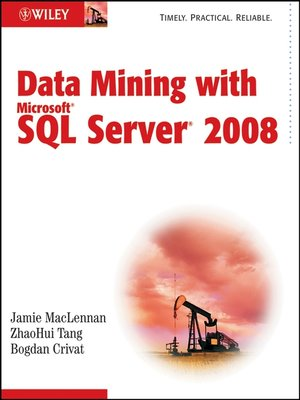 cover image of Data Mining with Microsoft SQL Server 2008
