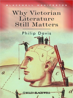 cover image of Why Victorian Literature Still Matters