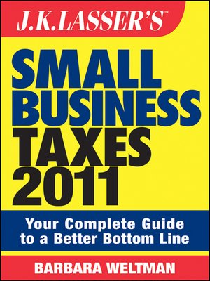 cover image of J.K. Lasser's Small Business Taxes 2011