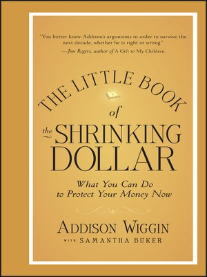 cover image of The Little Book of the Shrinking Dollar