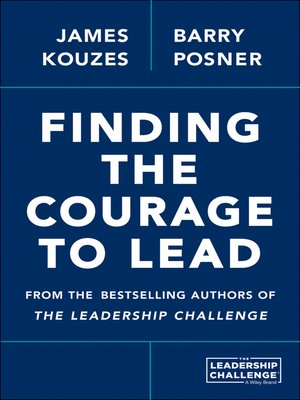 cover image of Finding the Courage to Lead