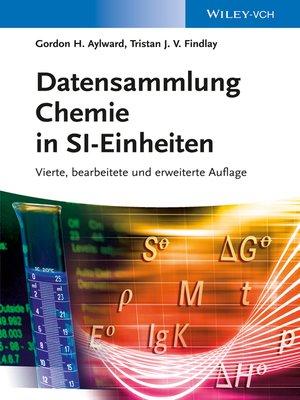 cover image of Datensammlung Chemie in SI-Einheiten