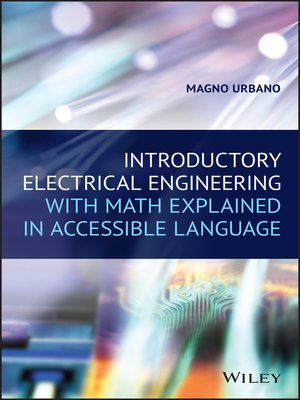 cover image of Introductory Electrical Engineering With Math Explained in Accessible Language