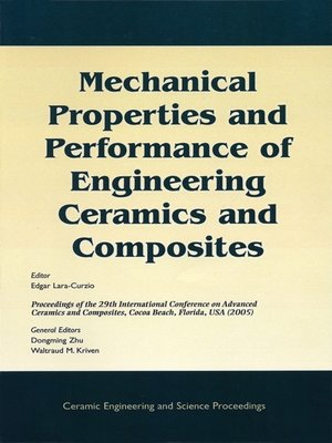 cover image of Mechanical Properties and Performance of Engineering Ceramics and Composites