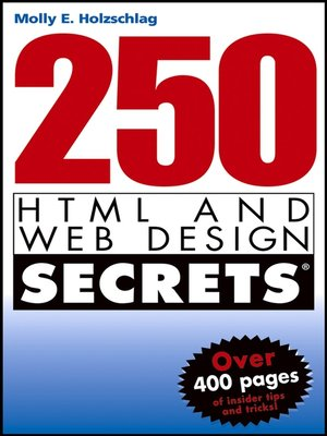 cover image of 250 HTML and Web Design Secrets