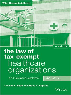 cover image of The Law of Tax-Exempt Healthcare Organizations, 2018 Supplement