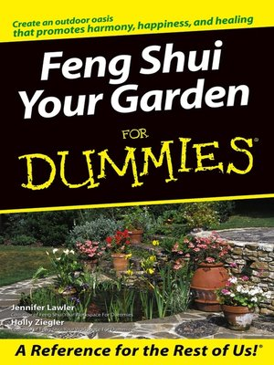 feng shui your garden for dummies by jennifer lawler overdrive rakuten overdrive ebooks. Black Bedroom Furniture Sets. Home Design Ideas