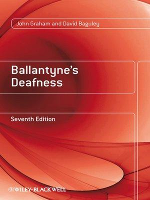 cover image of Ballantyne's Deafness