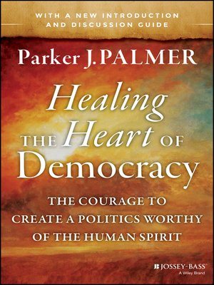 cover image of Healing the Heart of Democracy