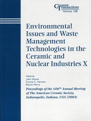 cover image of Environmental Issues and Waste Management Technologies in the Ceramic and Nuclear Industries X