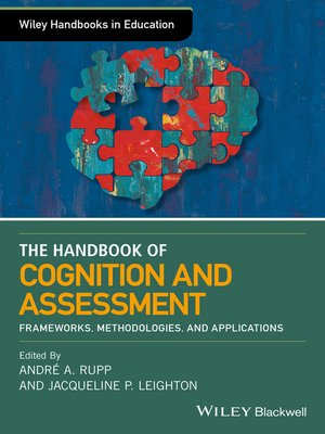 cover image of The Wiley Handbook of Cognition and Assessment