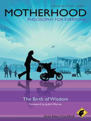 cover image of Motherhood--Philosophy for Everyone