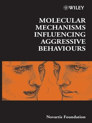 cover image of Molecular Mechanisms Influencing Aggressive Behaviours