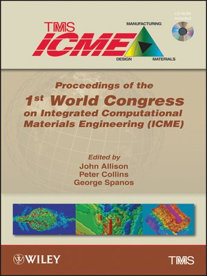 cover image of Proceedings of the 1st World Congress on Integrated Computational Materials Engineering (ICME)