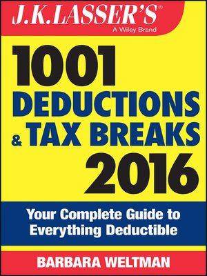 cover image of J.K. Lasser's 1001 Deductions and Tax Breaks 2016