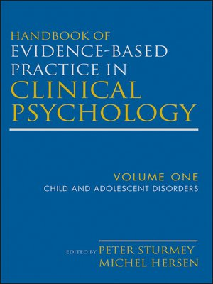cover image of Handbook of Evidence-Based Practice in Clinical Psychology, Child and Adolescent Disorders