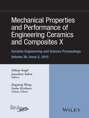 cover image of Mechanical Properties and Performance of Engineering Ceramics and Composites X