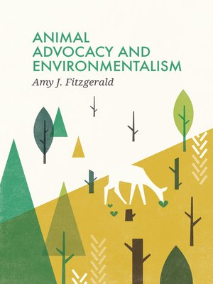 cover image of Animal Advocacy and Environmentalism