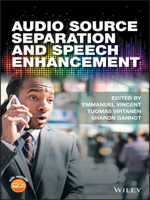 cover image of Audio Source Separation and Speech Enhancement