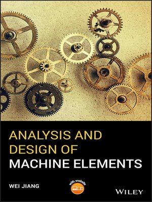 cover image of Analysis and Design of Machine Elements