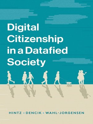 cover image of Digital Citizenship in a Datafied Society