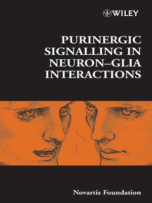 cover image of Purinergic Signalling in Neuron-Glia Interactions