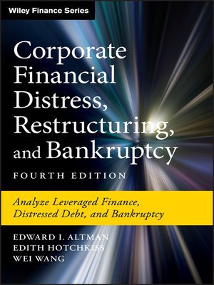 cover image of Corporate Financial Distress, Restructuring, and Bankruptcy