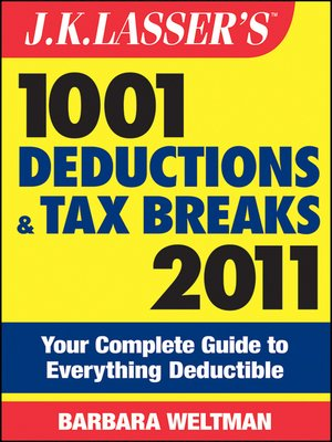 cover image of J.K. Lasser's 1001 Deductions and Tax Breaks 2011