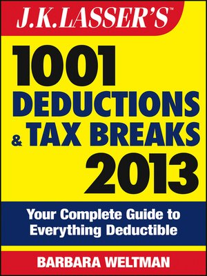 cover image of J.K. Lasser's 1001 Deductions and Tax Breaks 2013