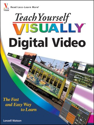 cover image of Teach Yourself VISUALLY Digital Video