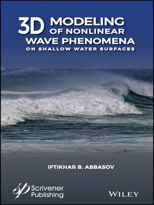 cover image of 3D Modeling of Nonlinear Wave Phenomena on Shallow Water Surfaces