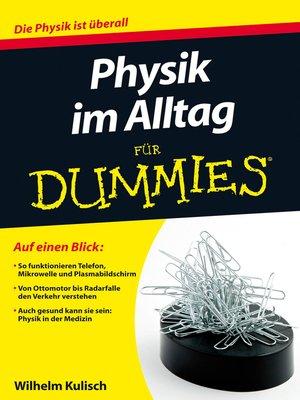 cover image of Physik im Alltag fur Dummies