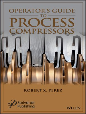 cover image of Operator's Guide to Process Compressors