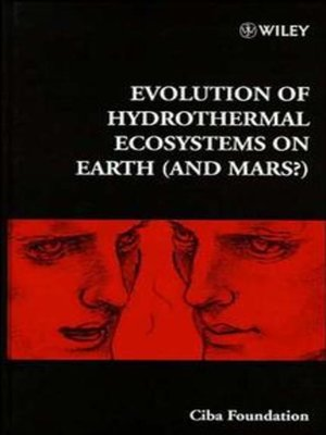 cover image of Evolution of Hydrothermal Ecosystems on Earth (and Mars)