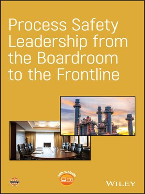 cover image of Process Safety Leadership from the Boardroom to the Frontline