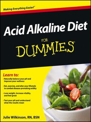 acid alkaline diet for dummies by julie wilkinson a· overdrive