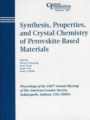 cover image of Synthesis, Properties, and Crystal Chemistry of Perovskite-Based Materials