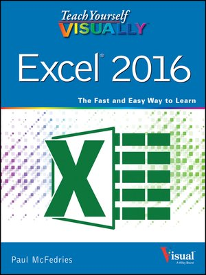 cover image of Teach Yourself VISUALLY Excel 2016