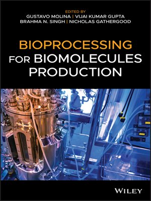 cover image of Bioprocessing for Biomolecules Production
