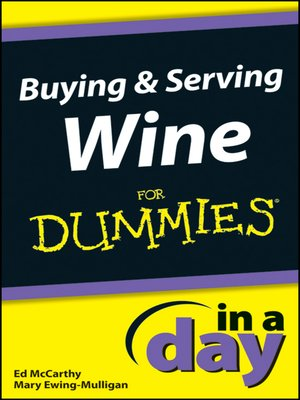 cover image of Buying and Serving Wine In a Day For Dummies