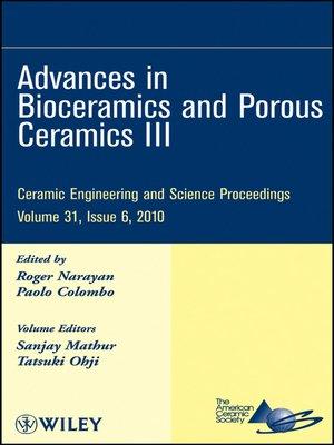 cover image of Advances in Bioceramics and Porous Ceramics III