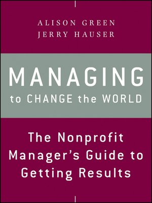 cover image of Managing to Change the World