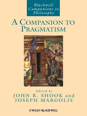 cover image of A Companion to Pragmatism